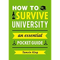 How to Survive University: An Essential Pocket Guide (Gift Books)