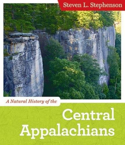 A Natural History of the Central Appalachians (Central Appalachian Natural History)