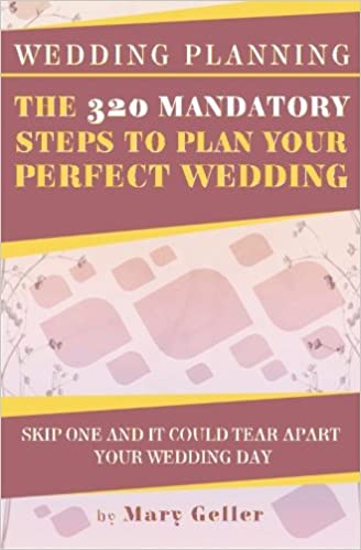 wedding planning the 320 mandatory steps to plan your perfect