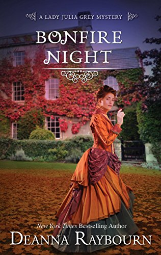 Bonfire Night (A Lady Julia Grey Mystery Book 9)