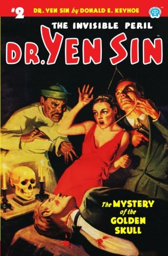 Dr. Yen Sin #2: The Mystery of the Golden Skull (Volume 2) pdf