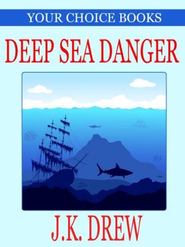 Deep Sea Danger Your Choice Book 1 By Drew JK Rain