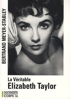 La véritable Elizabeth Taylor, Meyer-Stabley, Bertrand