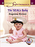 The SEAL's Baby (A Little Secret)