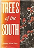 Trees of the South, Charlotte H. Green, 0807802972