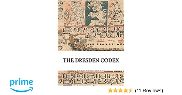 facsimile 11TH CENTURY MAYAN THE DRESDEN CODEX