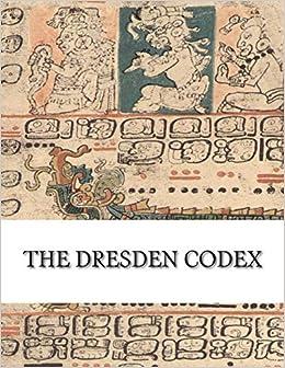 11th Century Mayan Facsimile Dresden Codex