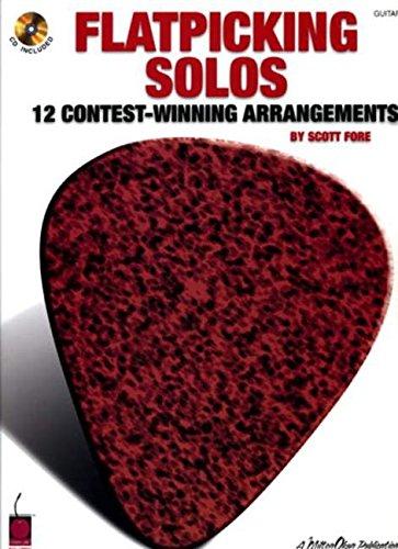 Flatpicking Solos: 12 Contest-Winning Arrangements