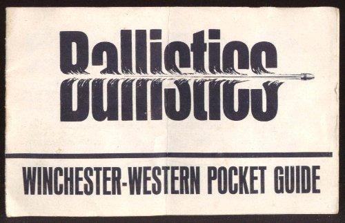 (Winchester-Western Ballistics Pocket Guide 1968)
