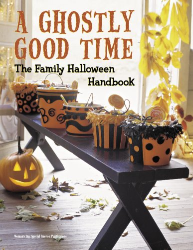 A Ghostly Good Time: The Family Halloween Handbook ()