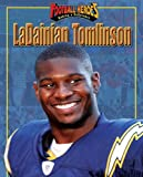LaDainian Tomlinson (Football Heroes Making a Difference)