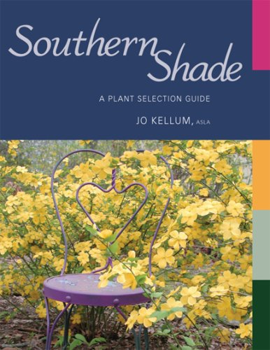 Southern Shade: A Plant Selection - Shades Price Carrera