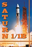 Saturn 1/1B (Apogee Books Space)