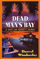 Dead Man's Bay (Detective Barrett Raines Mysteries)
