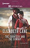 The Countess and the Cowboy (Harlequin Historical)