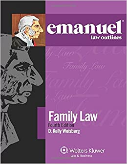 amazon family law emanuel law outlines d kelly weisberg law