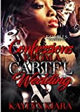 Confessions From A Cartel Wedding