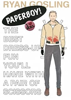 Ryan Gosling Paperboy The Best Dress Up Fun Youll Have