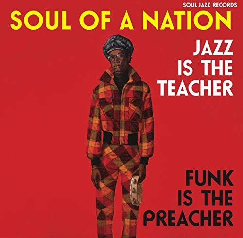 Soul Of A Nation: Jazz Is The Teacher, Funk Is The Preacher (3Lp/Dl)