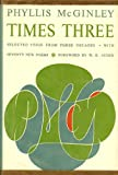img - for Times Three, Selected Verse from Three Decades with Seventy New Poems, Foreword By W. H. Auden book / textbook / text book