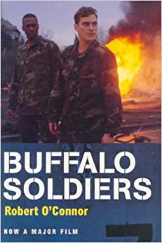 Buffalo Soldiers by Robert O'Connor (2003-07-04)
