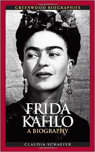Frida Kahlo: A Biography (Greenwood Biographies): Claudia Schaefer ...