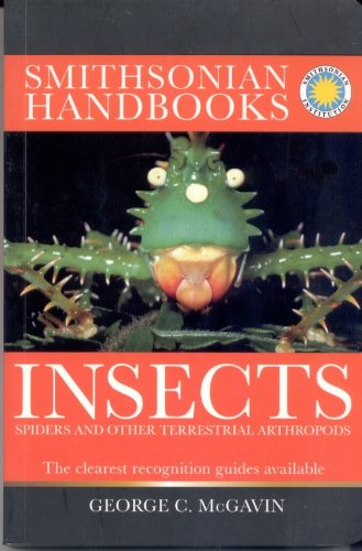 Insects - Spiders and Other Terrestrial Arthropods - Smithsonian Handbooks (Smithsonian Handbooks)