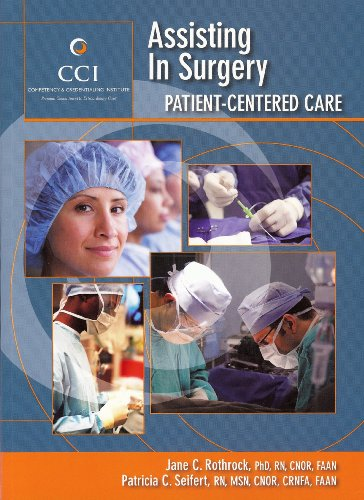 Assisting in Surgery: Patient Centered Care