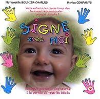 Signe avec moi : La langue gestuelle des sourds à la portée de tous les bébés par Monica Companys