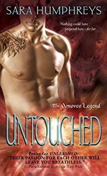 Untouched (The Amoveo Legend Book 2) by [Humphreys, Sara]