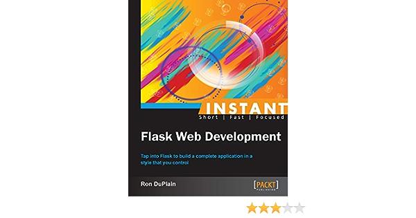 Instant Flask Web Development: Amazon.es: DuPlain, Ron ...