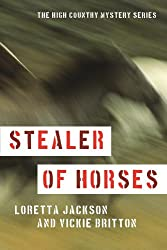 Stealer of Horses (A High Country Mystery Book 3)