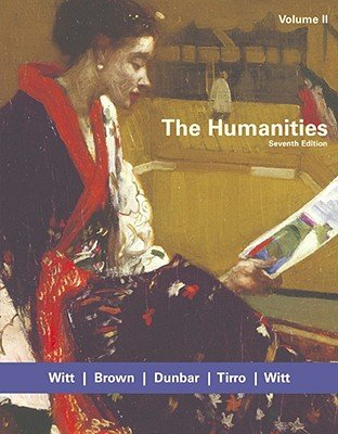 Download The Humanities, Volume II   [HUMANITIES VOLUME II 7/E] [Paperback] ebook