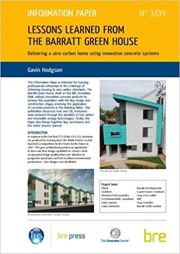 Lessons Learned from the Barratt Green House: Delivering a