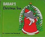Babar's Christmas Tree, Laurent de Brunhoff, 0394828461
