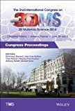 Proceedings of 2nd International Congress on 3D Materials Science 2014, Tms, 111894545X