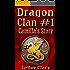 Dragon Clan #1: Camilla's Story