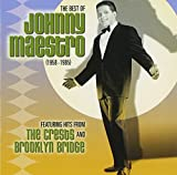 The Best of Johnny Maestro: 1958-1985