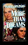 More Than Dreams, Pamela Bullard, 0804104026