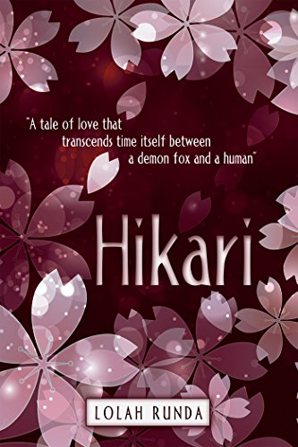 """Hikari: """"A Tale of Love That Transcends Time Itself Between a Demon Fox and a Human"""""""