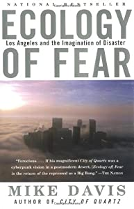 Ecology of Fear: Los Angeles and the Imagination of Disaster from Vintage