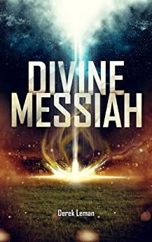 Divine Messiah by [Leman, Derek]