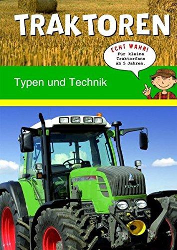 Traktoren: Typen und Technik