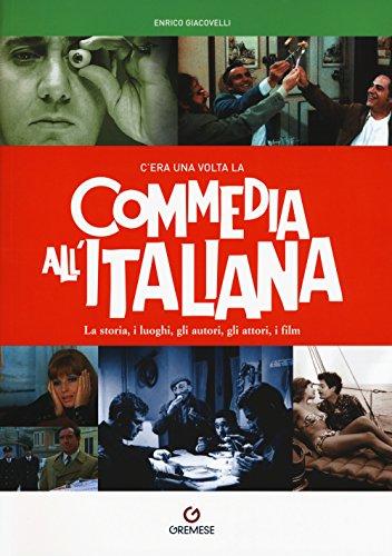 Cera una volta la commedia allitaliana