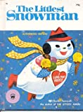 img - for The Littlest Snowman ( Authorized Edition ) book / textbook / text book