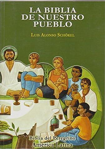La Biblia De Nuestro Pueblo (Proverbios Y Eclesiastes)