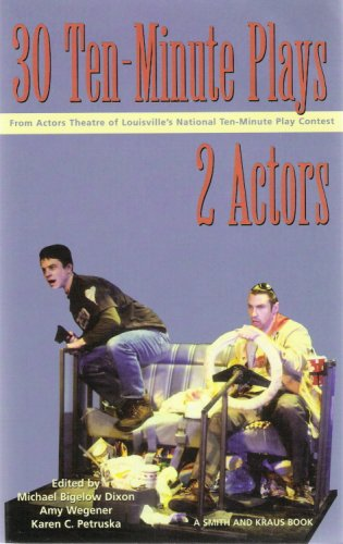 30 Ten-Minute Plays from the Actors Theatre of Louisville for 2 Actors
