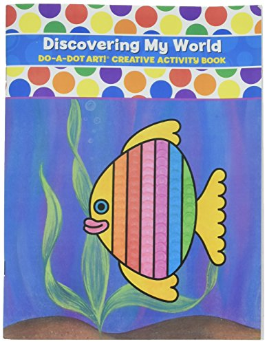 Do A Dot Art! Discovering My World Creative Activity and Coloring (Joy Coloring Page)