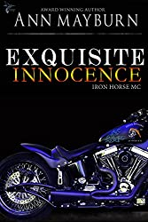Exquisite Innocence (Iron Horse MC Book 5)