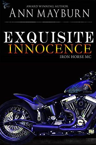 Exquisite Innocence (Iron Horse MC Book 5)